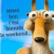 Bientôt le week-end