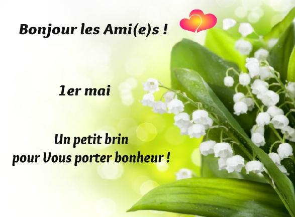 Bonjour les Ami(e)s ! 1er mai