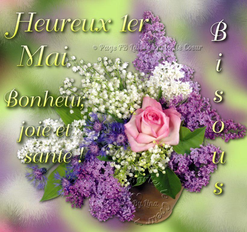 Heureux 1er Mai, Bonheur joie et santé ! Bisous