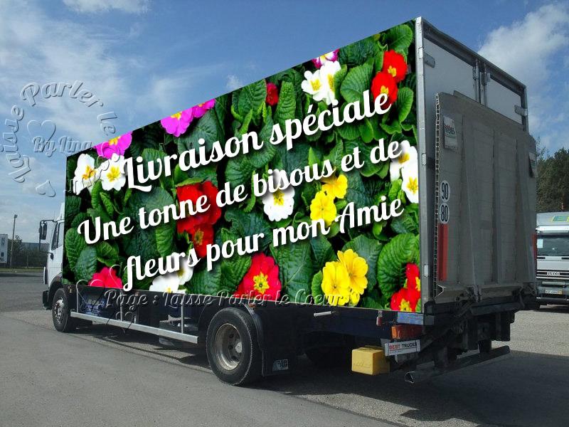 Livraisons spéciale: Une tonne de bisous et de fleurs pour mon amie