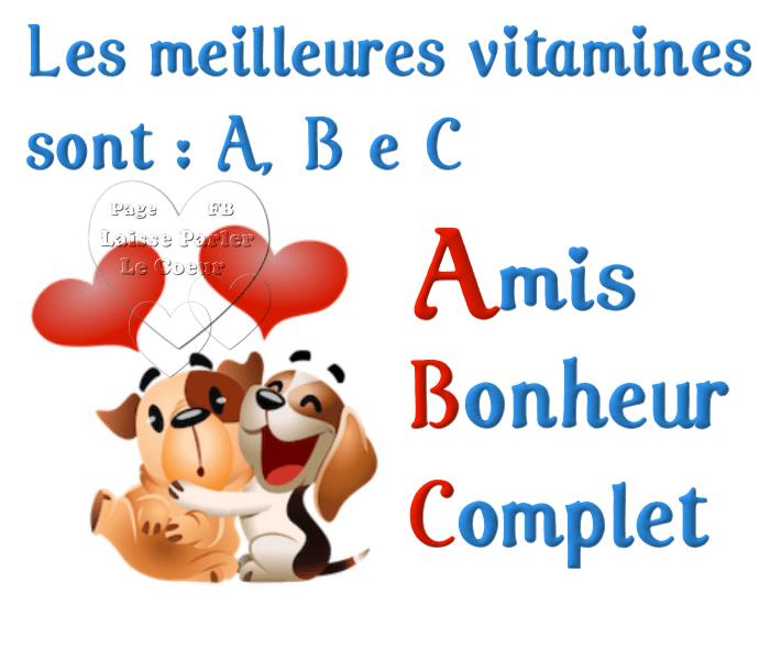 Les meilleures vitamines sont: A, B e C