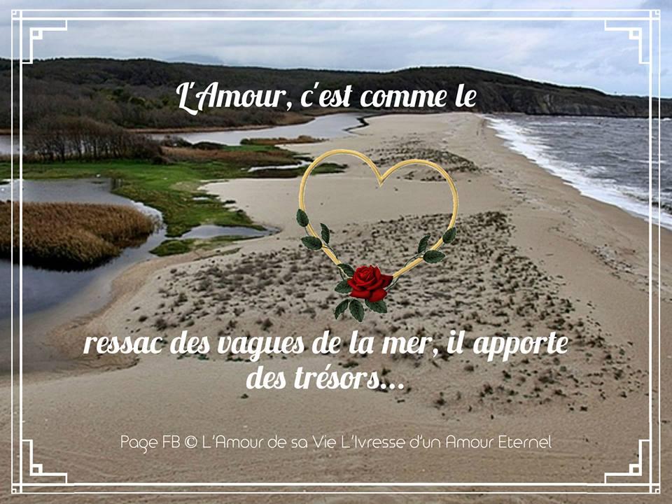 L'Amour, c'est comme le ressac des vagues de la mer...