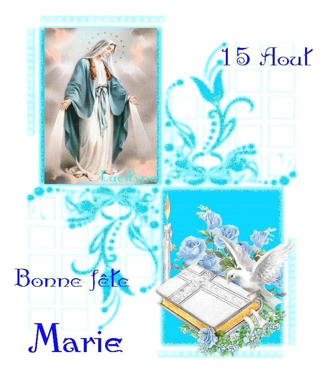 15 Août, Bonne fête Marie
