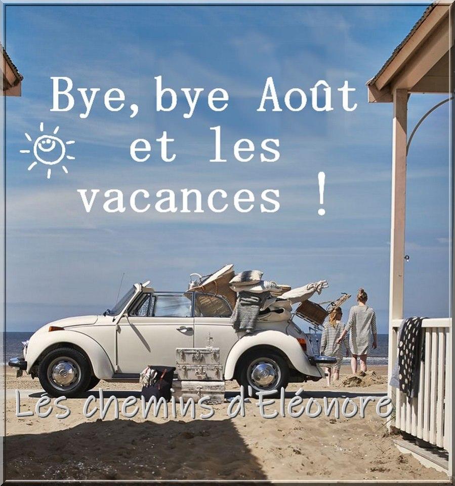 Bye, bye Août et les vacances !