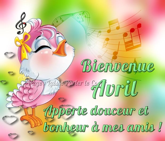 Bienvenue Avril. Apporte douceur et bonheur à mes amis !