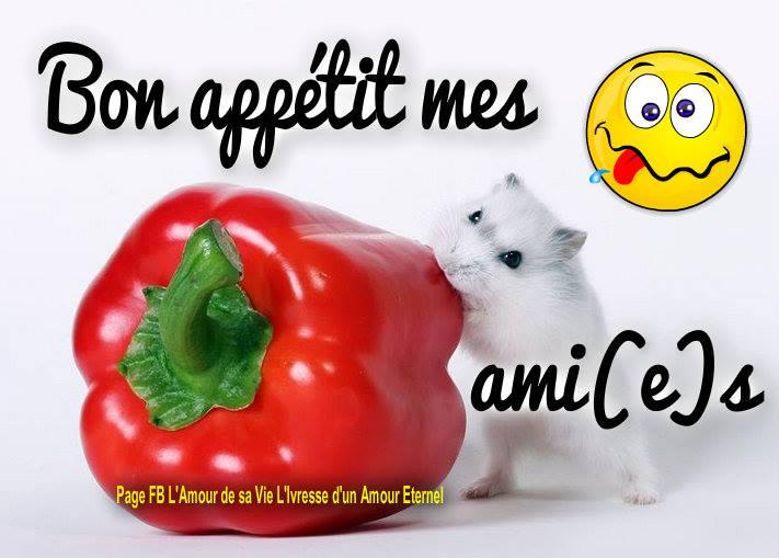 Bon appétit mes ami(e)s