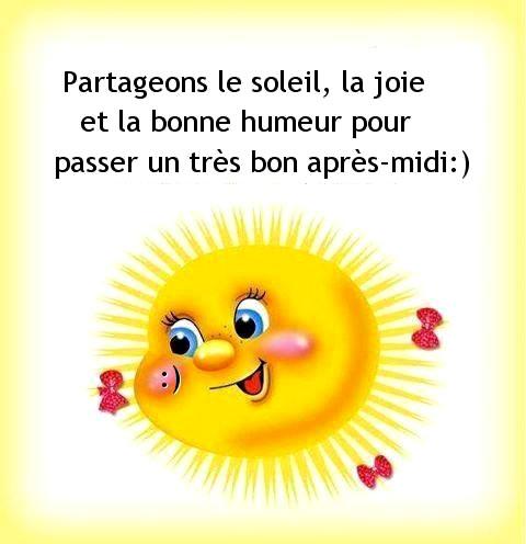 Partageons le soleil, la joie et la bonne humeur pour passer un très bon après midi :)