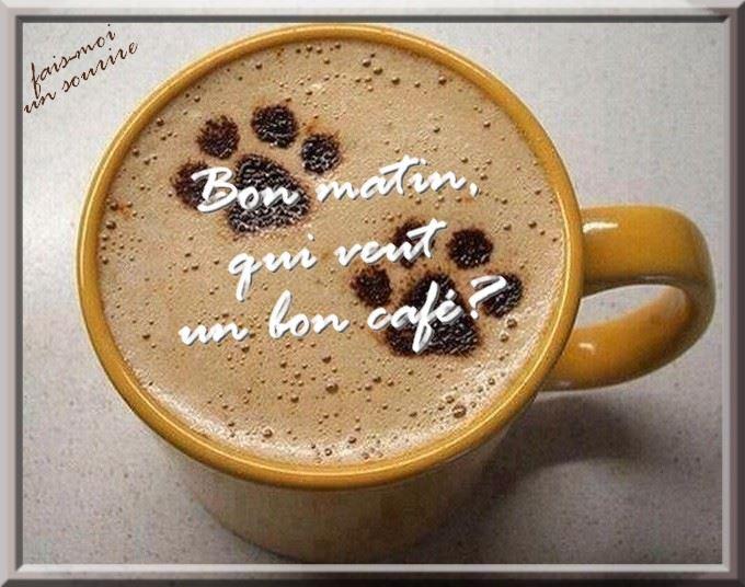 Bon matin, qui vent un bon café?