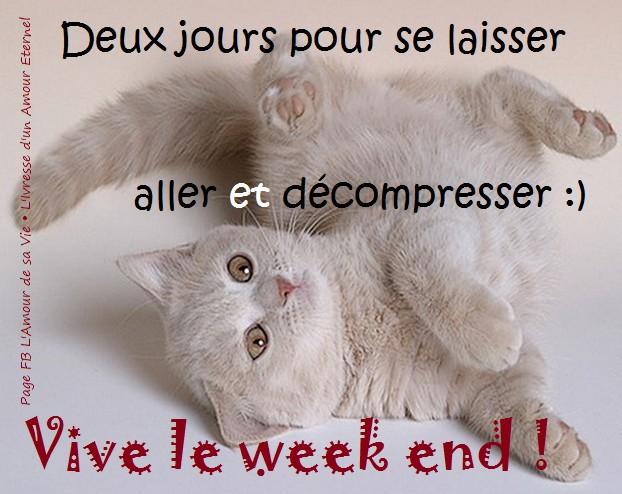 Deux jours pour se laisser aller et décompresser :) Vive le week end!