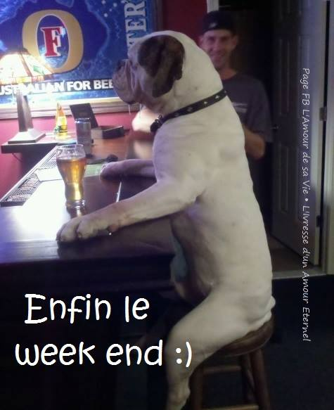 Enfin le week end :)