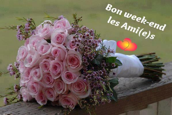 Bon week-end les Ami(e)s