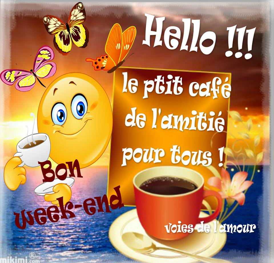 Hello ! Bon week-end !