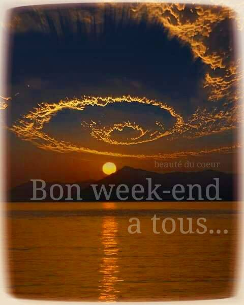 Bon week-end à tous