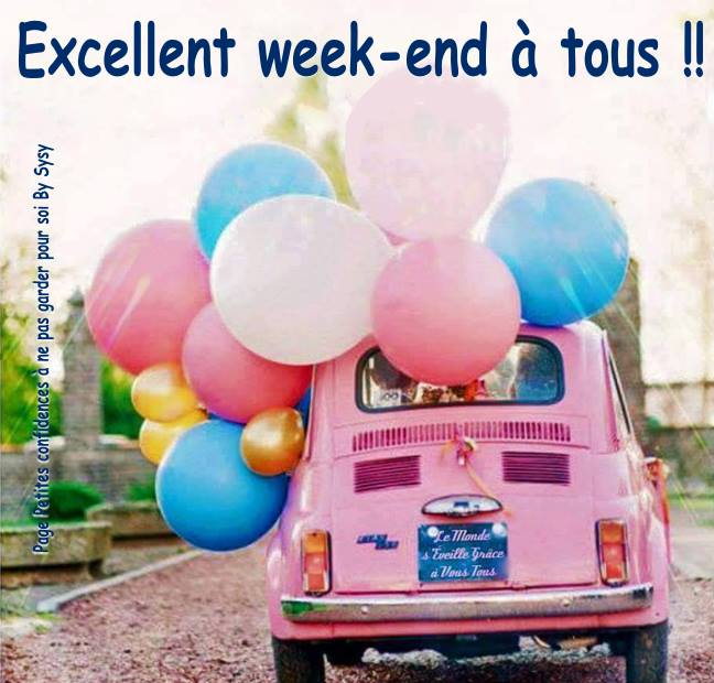 Excellent weekend à tous !