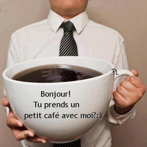 Bonjour! Tu prends un petit café avec...
