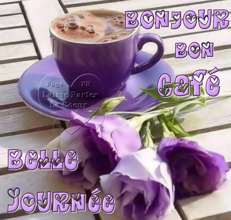 Bonjour, Bon Café, Belle Journée