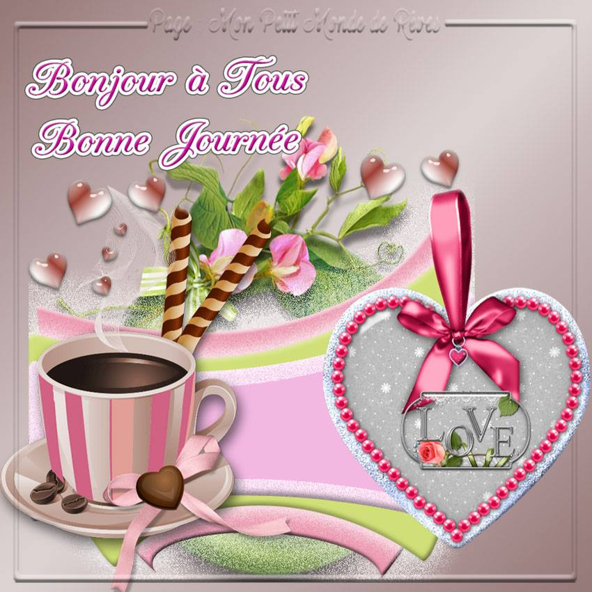 Bonjour à Tous, Bonne Journée