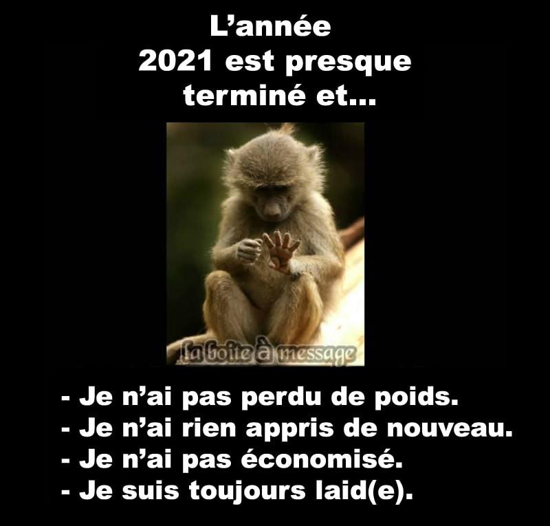 L'année 2021 est presque terminé et...