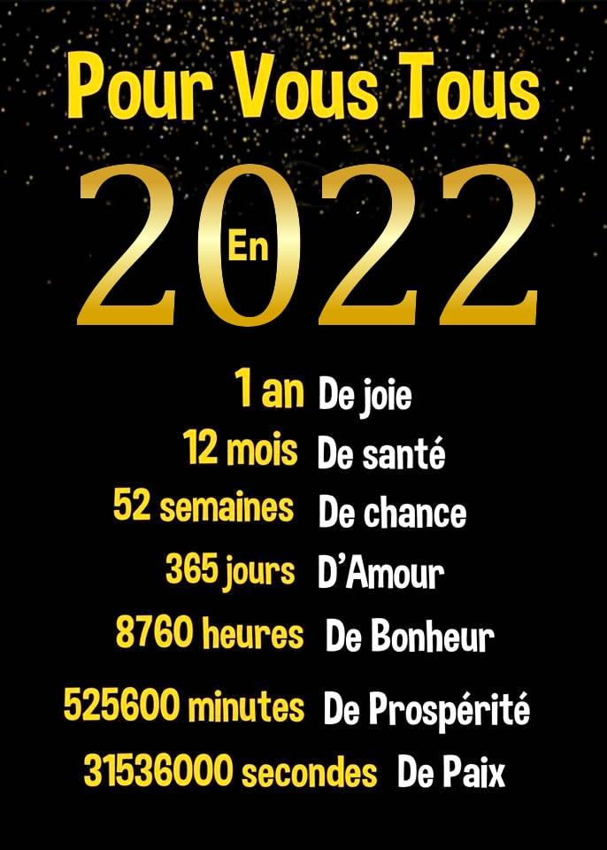 Pour vous tous en 2022. 1 an de joie. 12...