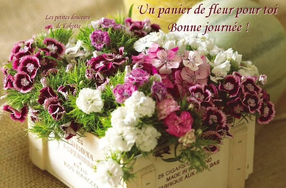 Un panier de fleur pour toi. Bonne journée!