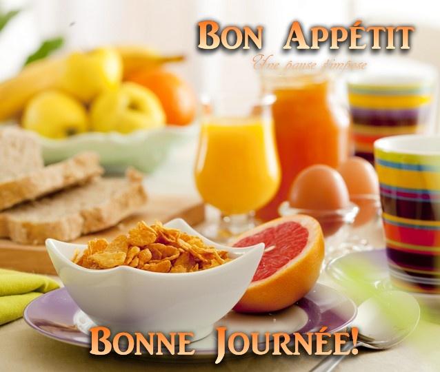 Bon appétit, Bonne journée!