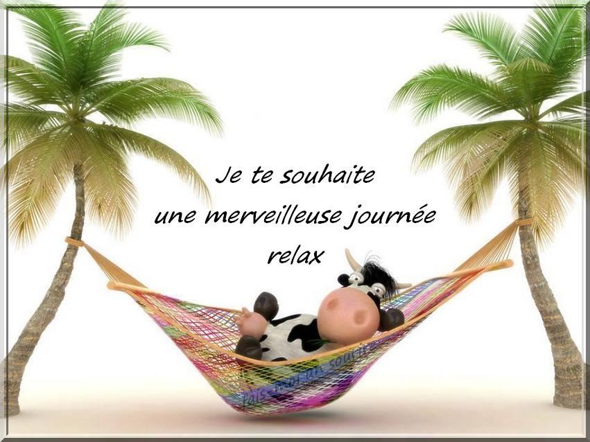 Je te souhaite une merveilleuse journée, relax