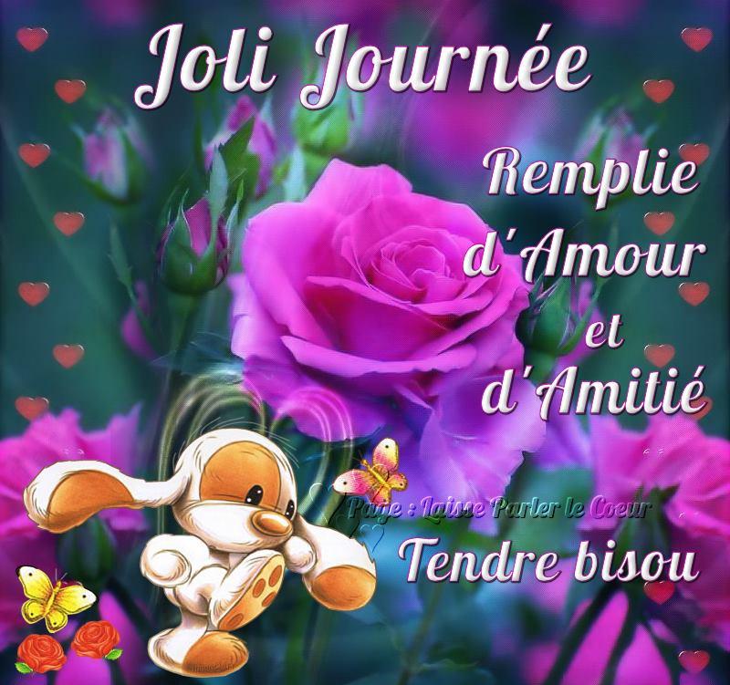 Jolie Journée, Remplie d'Amour et d'Amitié, Tendre bisou