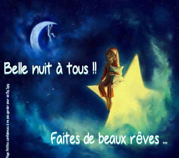 Belle nuit à tous! Faites de beaux rêves...