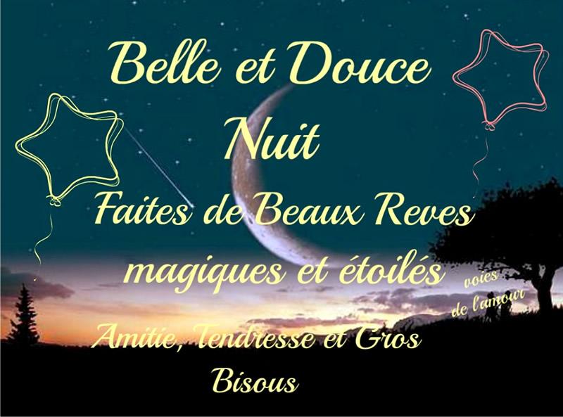 Belle et Douce Nuit. Faites de Beaux...