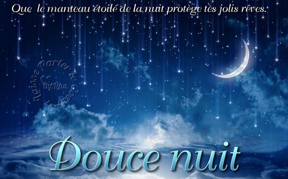 Que le manteau étoile de la nuit protégé les jolis rêves