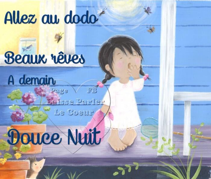 Allez au dodo, Beaux rêves, À demain, Douce Nuit