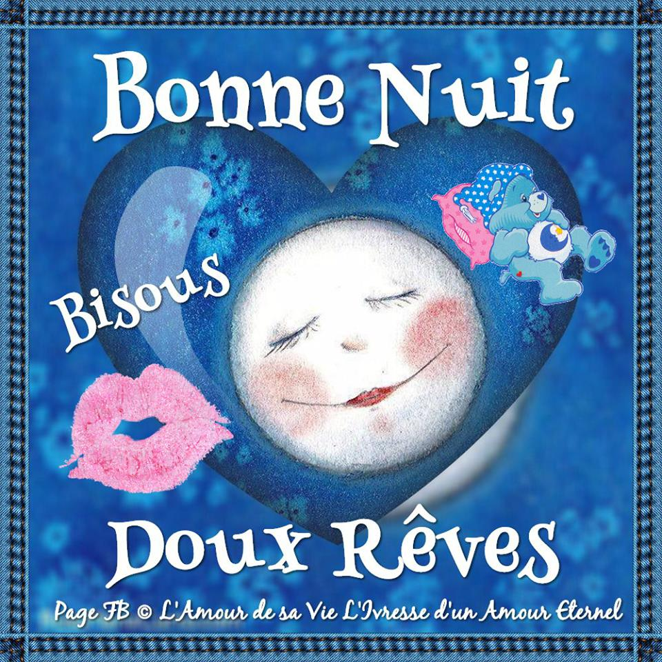 Bonne Nuit, Bisous, Doux Rêves