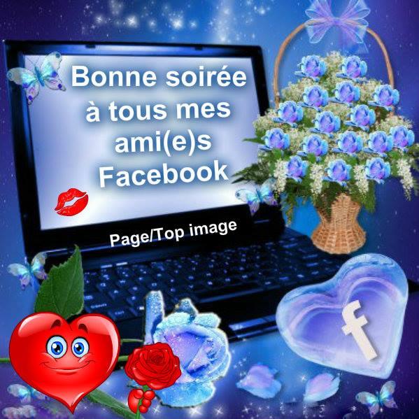Bonne soirée à tous mes ami(e)s Facebook