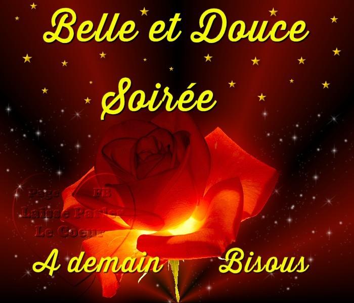 Belle et Douce Soirée, A demain, Bisous