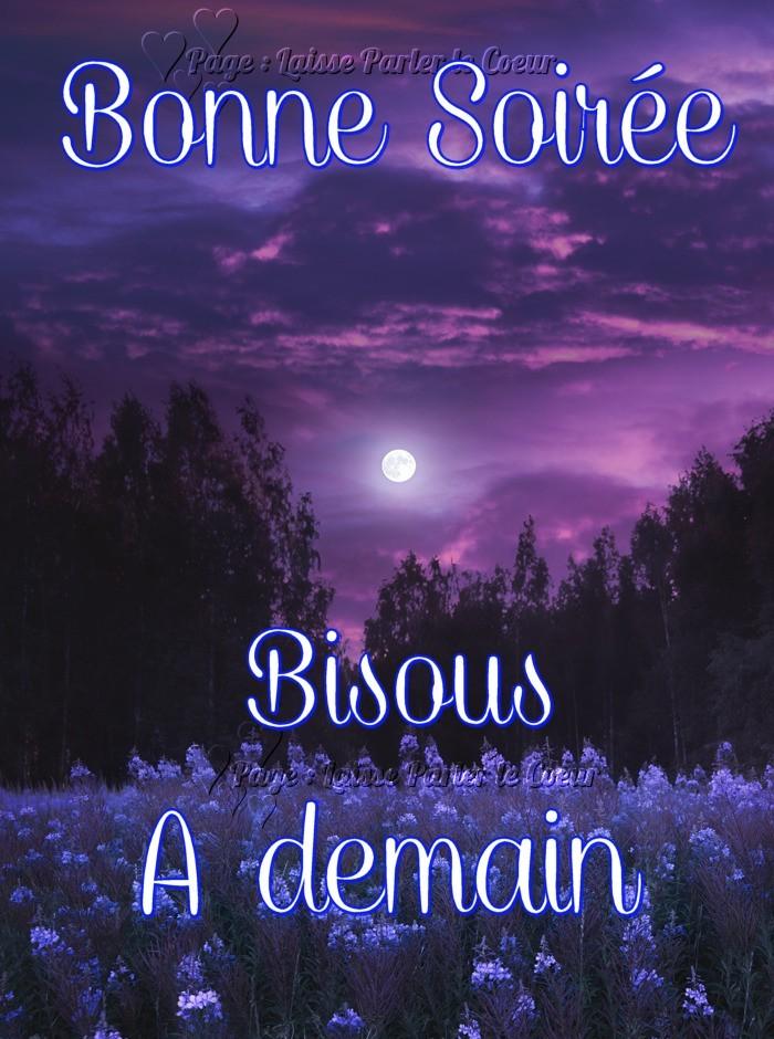 Bonne Soirée, Bisous, A...