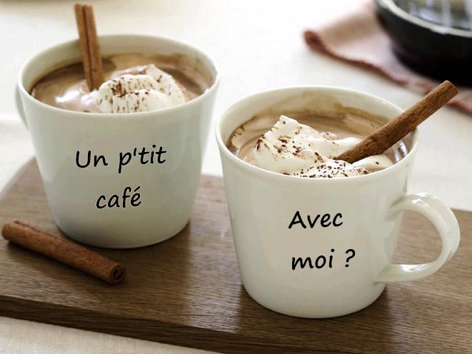 Un p'tit café avec moi ?