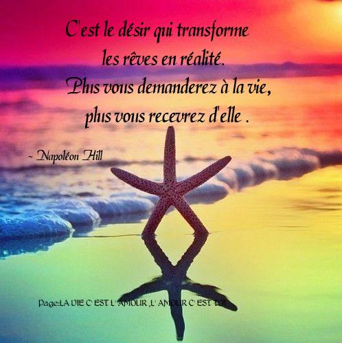 C'est le désir qui transforme les rêves en réalité....