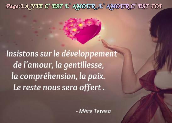 Insistons sur le développement de l'amour, la gentillesse...