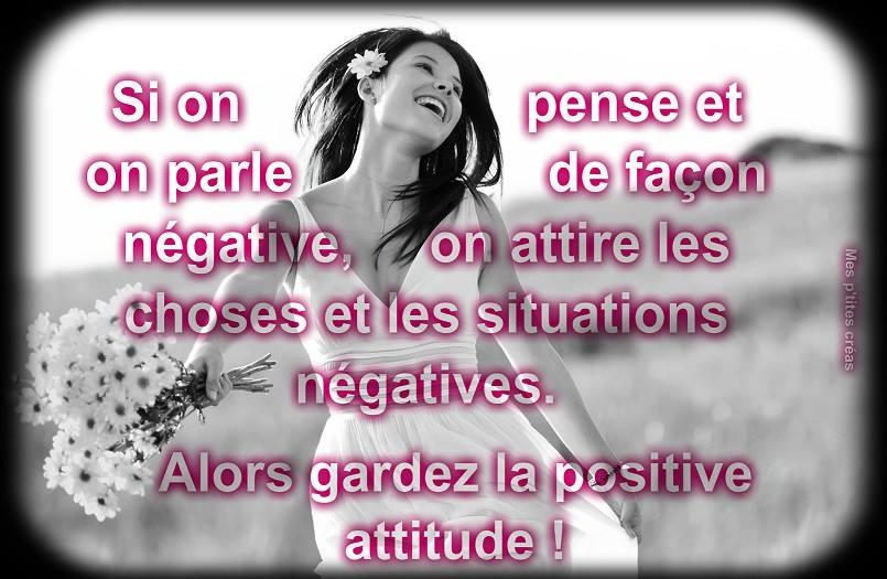 Gardez la positive attitude !