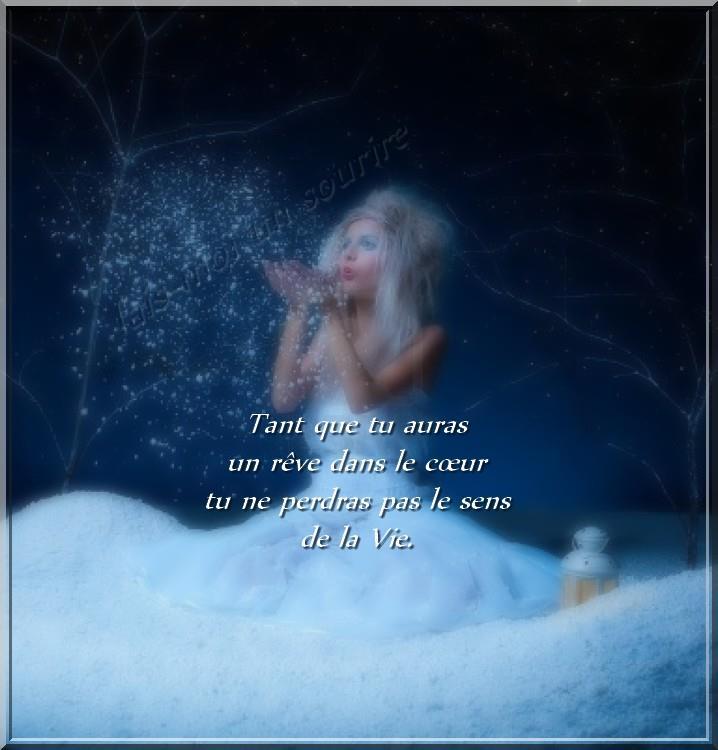 Tant que tu auras un rêve dans le cœur...
