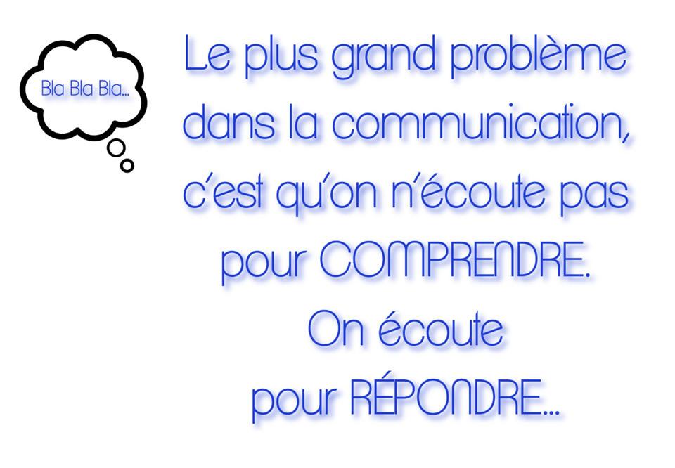 Le plus grand problème dans la communication...