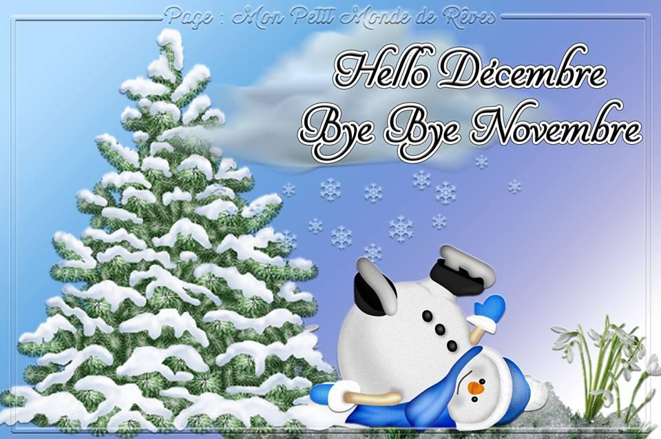 Hello Décembre, Bye Bye Novembre