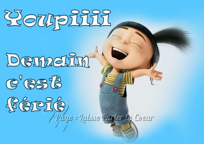 Youpiiii Demain c'est férié