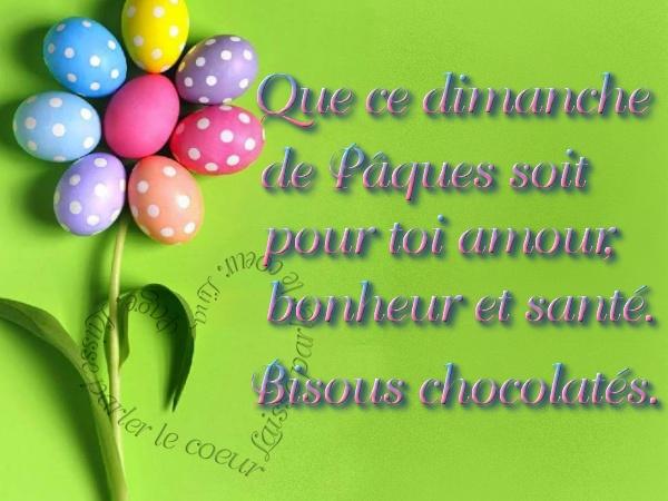 Que ce dimanche de Pâques soit pour toi amour, bonheur et santé