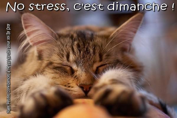 No stress, c'est dimanche!