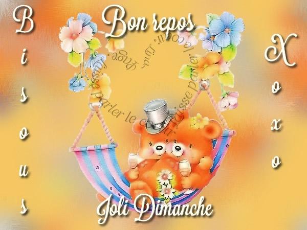 Bon repos, Joli Dimanche, Bisous xoxo