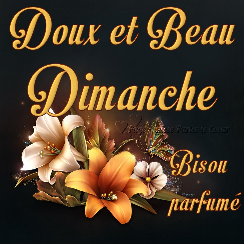Doux et Beau Dimanche, Bisou parfumé