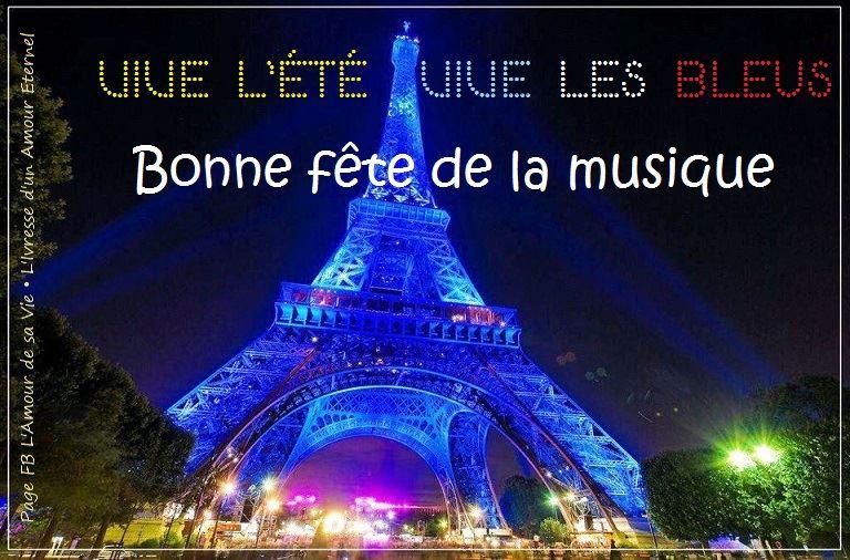 Vive L'Été, Vive les Bleus, Bonne fête de la musique