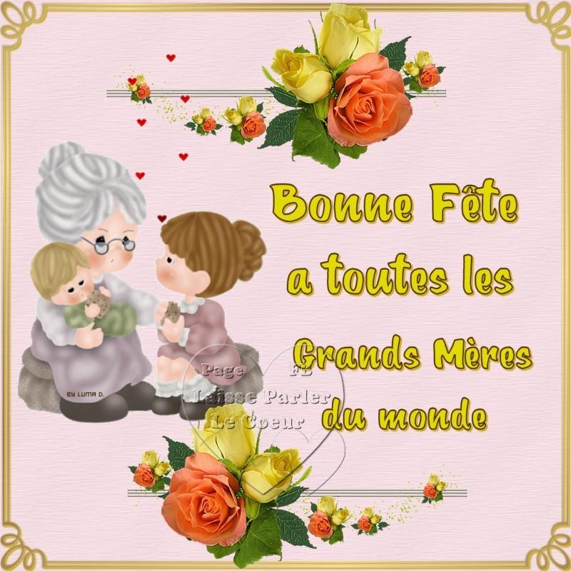 Bonne Fête a toutes les Grands Mères du monde