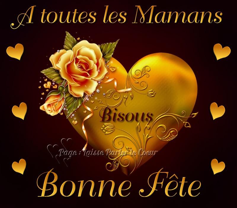 À toutes les Mamans, Bonne Fête, Bisous